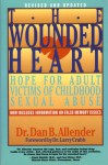 The Wounded Heart: Hope for Adult Victims of Childhood Sexual Abuse - Dan B. Allender, Larry Crabb