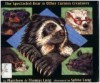 Any Bear Can Wear Glasses: The Spectacular Bear & Other Curious Creatures - Matthew Long, Sylvia Long