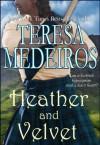 Heather and Velvet (Brides of the Highlands) - Teresa Medeiros