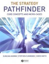 The Strategy Pathfinder: Core Concepts and Micro-Cases - Duncan Angwin, Chris Smith, Stephen Cummings