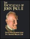 The Encyclicals Of John Paul II - Pope John Paul II