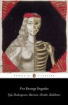 Five Revenge Tragedies: The Spanish Tragedy, Hamlet, Antonio's Revenge, The Tragedy of Hoffman, The Revenger's Tragedy (Penguin Classics) - John Marston, Henry Chettle, Thomas Middleton, Emma Smith, Thomas Kyd, William Shakespeare