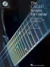 The CAGED System for Guitar: A Clear-Cut Guide to Learning the Entire Guitar Fretboard - Pete Madsen