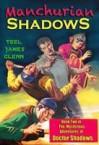 Manchurian Shadows - Teel James Glenn