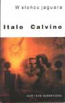W słońcu jaguara - Italo Calvino, Hanna Flieger