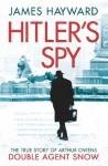 Hitler's Spy - James Hayward