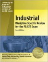 Industrial Discipline-Specific Review for the FE/EIT Exam - Michael R. Lindeburg, Michael R. Lindeburg, University of Missouri-Columbia Departme, Michael R. Lindeburg