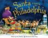 Santa Is Coming to Philadelphia - Steve Smallman, Robert Dunn