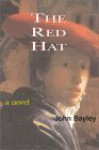 The Red Hat - John Bayley