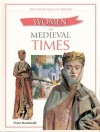Women In Medieval Times - Fiona MacDonald