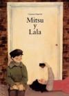 Mitsu y Lala - Carmen Segovia