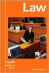Careers for the 21st Century: The Law - Sheri Bell-Rehwoldt, William W. Lace