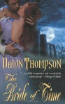 The Bride of Time - Dawn Thompson