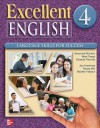 Excellent English Level 4 Student Book: Language Skills for Success - Susannah MacKay, Mari Vargo, Pamela Vittorio