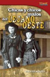 Chicas y Chicos Malos del Lejano Oeste (Bad Guys and Gals of the Wild West) - Dona Herweck Rice