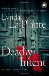 Deadly Intent (Anna Travis Mystery, #4) - Lynda La Plante