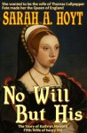 No Will But His - Sarah A. Hoyt
