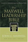 The Maxwell Leadership Bible: Lessons in Leadership from the Word of God - New King James Version - John C. Maxwell