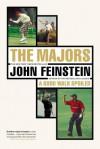 Majors/In Pursuit Of Golf's Holy Grail - John Feinstein