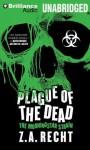 Plague of the Dead - Z.A. Recht, Oliver Wyman