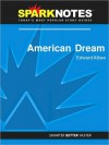 American Dream (SparkNotes Literature Guide Series) - SparkNotes Editors, Edward Albee