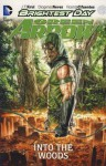 Green Arrow: Into the Woods - J.T. Krul