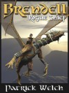 Rogue Thief [Brendell Series Book 2] - Patrick Welch
