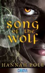 Song of the Wolf - Hannah Pole