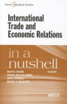 International Trade and Economic Relations in a Nutshell, 5th (In a Nutshell (West Publishing)) - Ralph H. Folsom, Michael Wallace Gordon