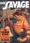 Doc Savage Vol. #32: The Feathered Octopus & The Goblins - Kenneth Robeson, Lester Dent, Will Murray, Joey Cavalieri