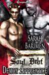 Soul Debt: Demon Apprentice - Sarah Barimen
