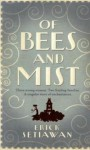 Of Bees & Mist - Erick Setiawan