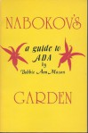 Nabokov's Garden: A Study of Ada - Bobbie Ann Mason