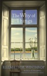 The Why of Things - Elizabeth Winthrop