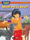 We Read Phonics-Which Pet Is Best? - Bruce Johnson, Erin Marie Mauterer