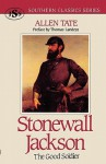 Stonewall Jackson: The Good Soldier - Allen Tate