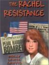 The Rachel Resistance - Molly Levite Griffis