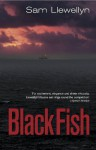 Black Fish - Sam Llewellyn
