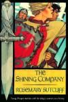 Shining Company - Rosemary Sutcliff