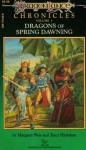 Dragons of Spring Dawning (Dragonlance: Chronicles #3) - Margaret Weis, Tracy Hickman