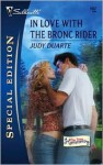 In Love with the Bronc Rider: The Texas Homecoming - Judy Duarte