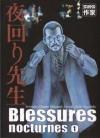 Blessures nocturnes (Blessures nocturnes, #1) - Seiki Tsuchida, Osamu Mizutani, Marie-Saskia Raynal, Ryoko Sekiguchi