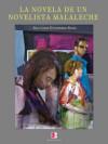 La novela de un novelista malaleche - Salvador Gutierrez Solis