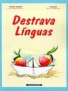 Destrava Línguas - Luísa Ducla Soares, Susana Oliveira