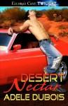 Desert Nectar - Adele Dubois
