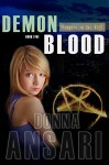 Demon Blood (Vampire in the City Book 5) - Donna Ansari
