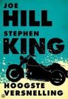 Hoogste versnelling - Joe Hill, Stephen King