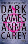 Dark Games (eNewton Narrativa) - Anna Carey