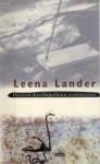 Iloisen kotiinpaluun asuinsijat - Leena Lander