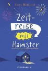 Zeitreise mit Hamster - Ross Welford, Petra Knese